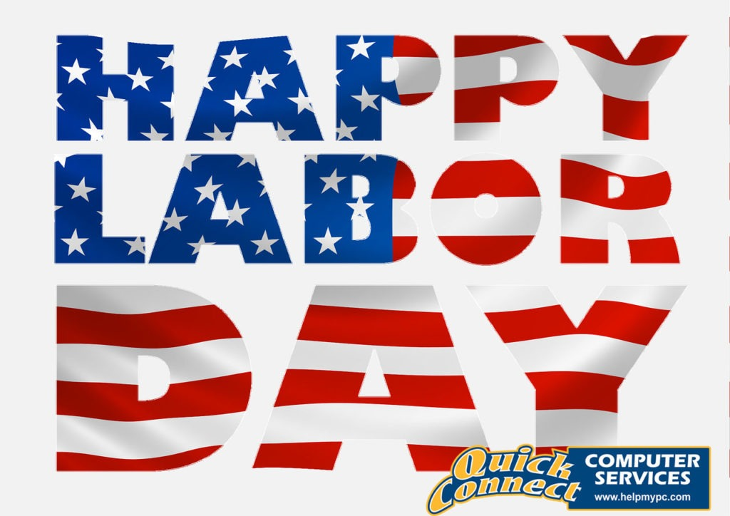 QUick Connect Computer Services will be closed for Labor Day weekend